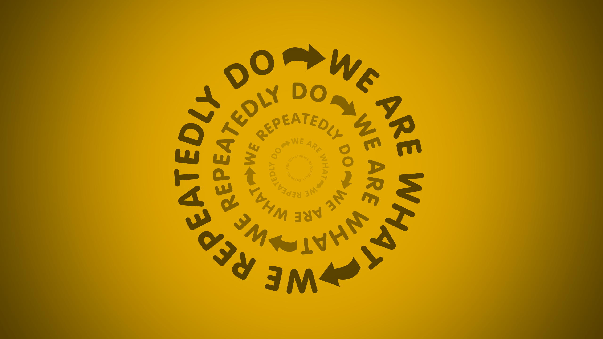 We Are What We Repeatedly Do